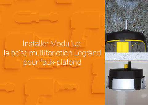 Comment installer un DCL ou un spot BBC Modul'up™ ?