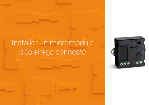 Comment installer un micromodule d'éclairage connecté Céliane™ with Netatmo ?