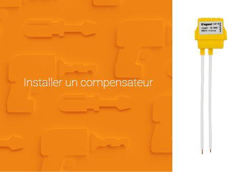Circuit d'éclairage : comment installer un compensateur de charge ?
