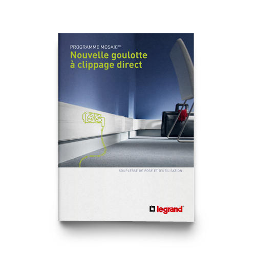 Outils Documentations et guides Goulotte à clippage direct